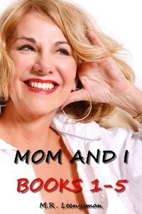 Cover Mom and I Books 1-5