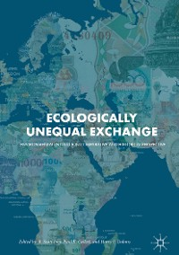 Cover Ecologically Unequal Exchange
