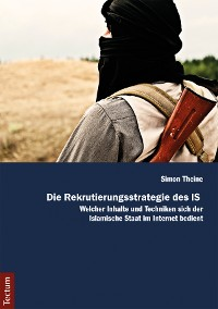 Cover Die Rekrutierungsstrategie des IS