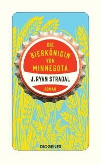 Cover Die Bierkönigin von Minnesota