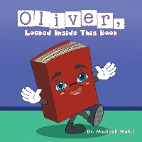 Cover Oliver, Locked Inside This Book