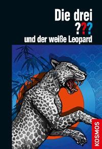 Cover Die drei ??? und der weiße Leopard (drei Fragezeichen)
