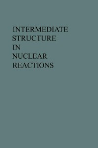 Cover Intermediate Structure in Nuclear Reactions