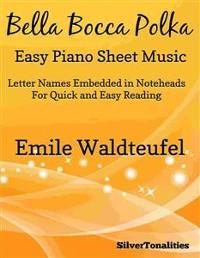 Cover Bella Bocca Polka Easy Piano Sheet Music