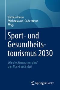 Cover Sport- und Gesundheitstourismus 2030