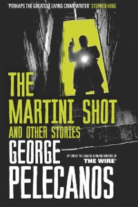 Cover Martini Shot and Other Stories