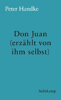 Cover Don Juan (erzählt von ihm selbst)