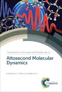 Cover Attosecond Molecular Dynamics