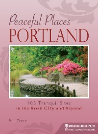 Cover Peaceful Places: Portland