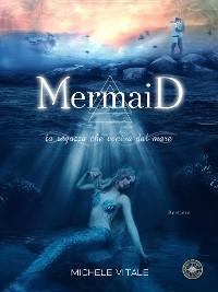 Cover Mermaid. La ragazza che veniva dal mare