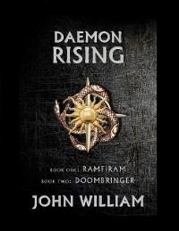 Cover Daemon Rising - Book One: Ramfiram & Book Two: DoomBringer