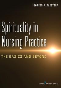 Cover Spirituality in Nursing Practice