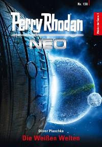 Cover Perry Rhodan Neo 138: Die Weißen Welten