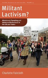 Cover Militant Lactivism?