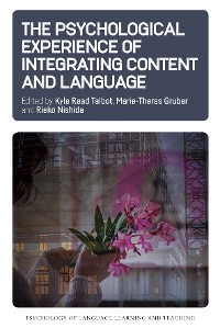 Cover The Psychological Experience of Integrating Content and Language