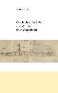 Cover Geschichte der Juden von Willstätt im Hanauerland