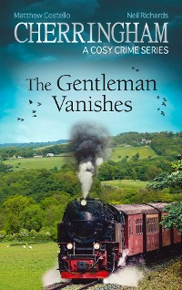Cover Cherringham - The Gentleman Vanishes