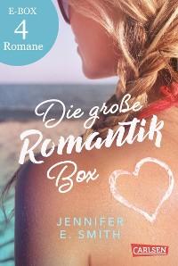 Cover Die große Romantik-Box: 4 Liebesromane von Jennifer E. Smith im Sammelband