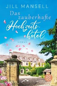 Cover Das zauberhafte Hochzeitshotel