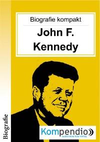 Cover Biografie kompakt: John F. Kennedy