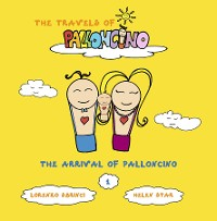 Cover The arrival of Palloncino