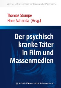 Cover Der psychisch kranke Täter in Film und Massenmedien