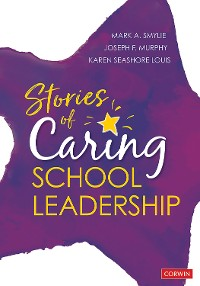 Cover Stories of Caring School Leadership