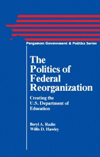 Cover Politics of Federal Reorganization