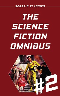 Cover The Science Fiction Omnibus #2 (Serapis Classics)
