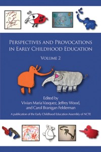 Cover Perspectives and Provocations in Early Childhood Education Volume 2