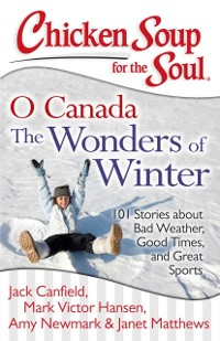 Cover Chicken Soup for the Soul: O Canada The Wonders of Winter