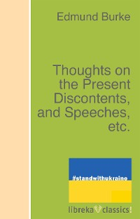 Cover Thoughts on the Present Discontents, and Speeches, etc.