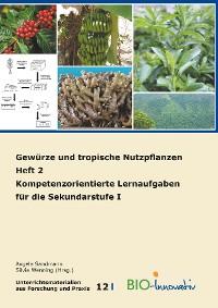 Cover Gewürze und tropische Nutzpflanzen Heft 2