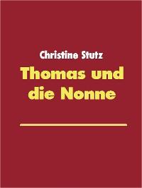 Cover Thomas und die Nonne