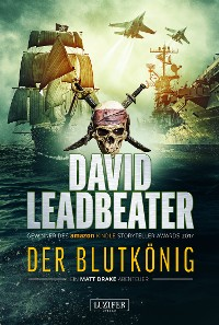 Cover DER BLUTKÖNIG (Matt Drake Abenteuer 2)