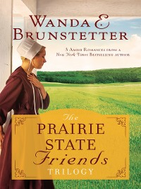 Cover The Prairie State Friends Trilogy