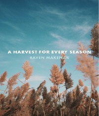 Cover A Harvest for Every Season