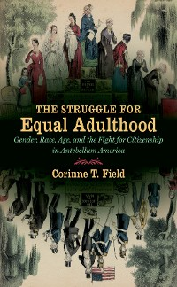 Cover The Struggle for Equal Adulthood