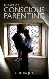 Cover Art of Conscious Parenting