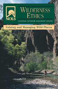 Cover NOLS Wilderness Ethics