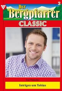 Cover Der Bergpfarrer Classic 2 – Heimatroman