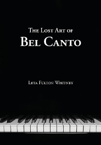Cover The Lost Art of Bel Canto