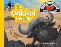 Cover The unkind buffalo
