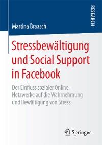 Cover Stressbewältigung und Social Support in Facebook