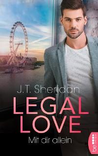 Cover Legal Love - Mit dir allein