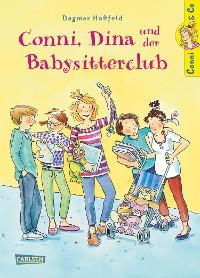 Cover Conni & Co 12: Conni, Dina und der Babysitterclub