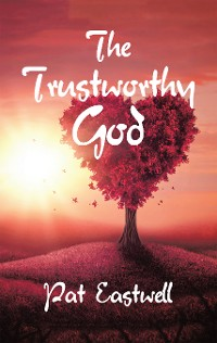 Cover The Trustworthy God