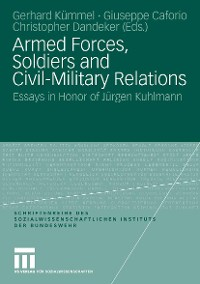 Cover Armed Forces, Soldiers and Civil-Military Relations
