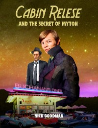 Cover Cabin Relese and the Secret of Myton