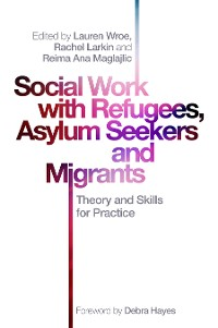 Cover Social Work with Refugees, Asylum Seekers and Migrants